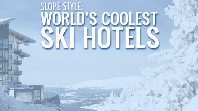 worlds best ski hotels