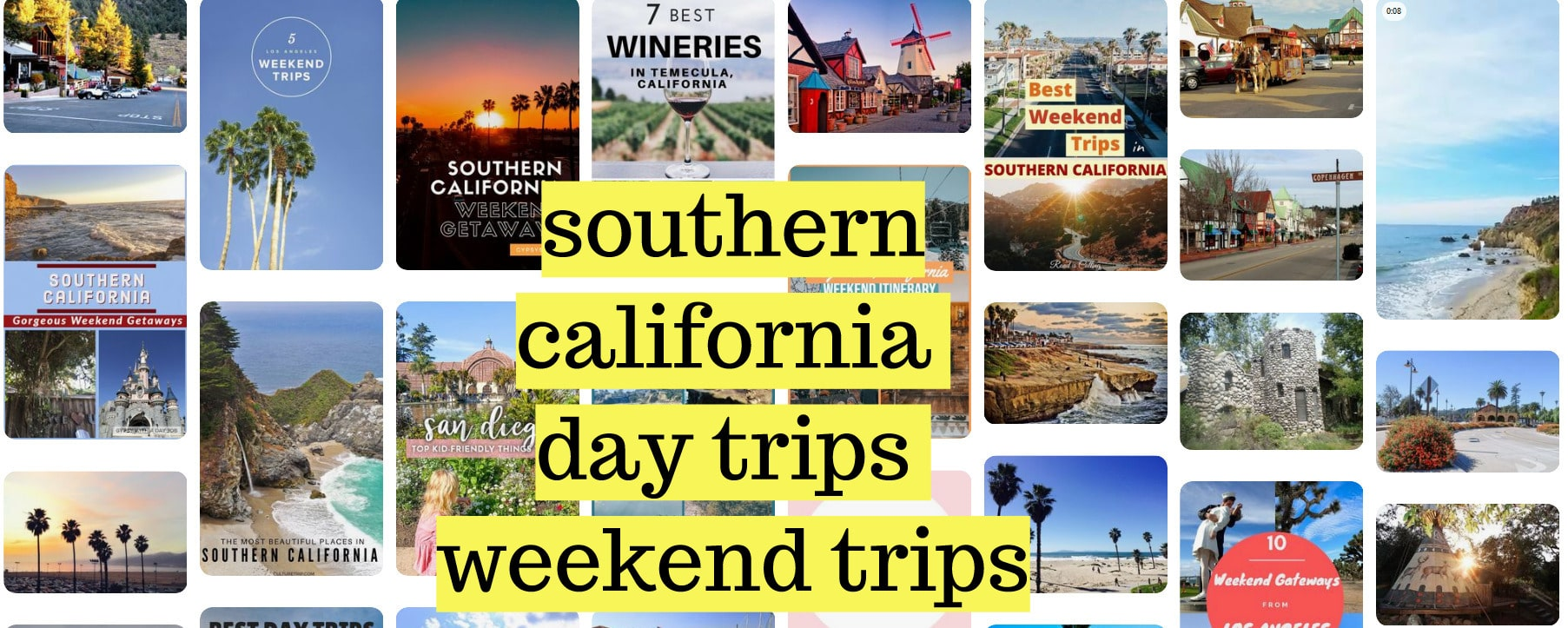 southern california day trips , southern california weekend trips