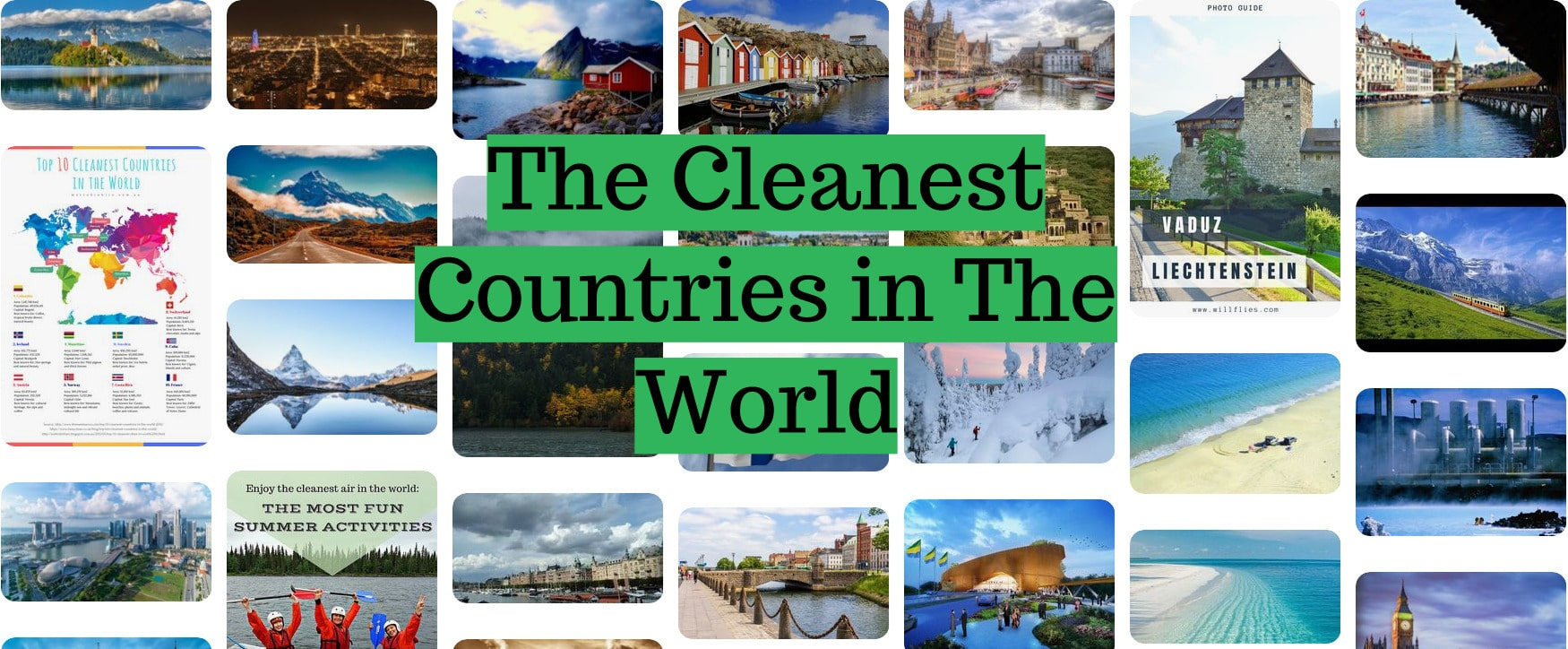 The Cleanest Countries in The World