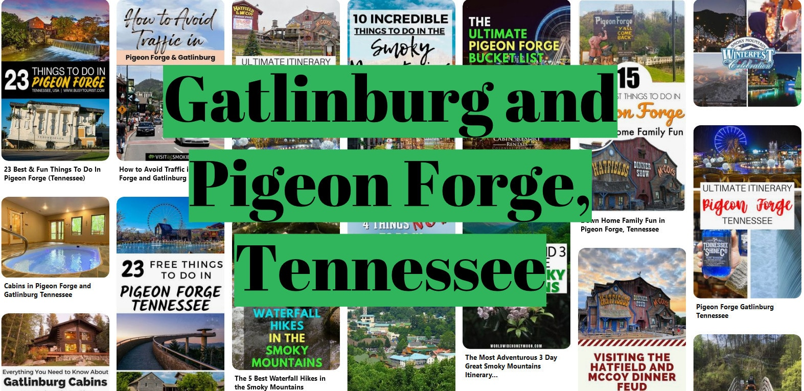 Gatlinburg and Pigeon Forge Tennessee