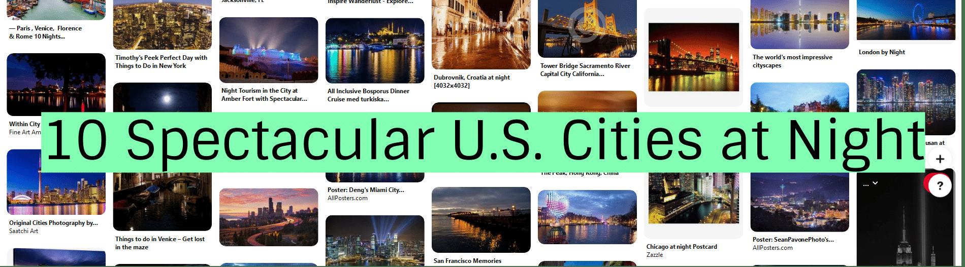 10 Spectacular U.S. Cities at Night