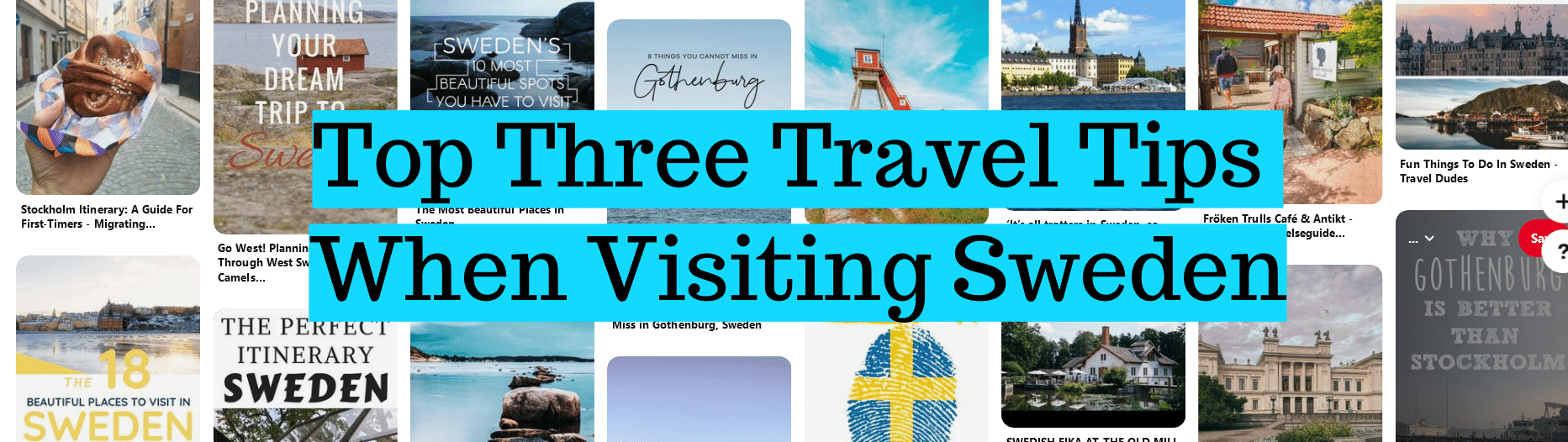 Top Three Travel Tips When Visiting Sweden