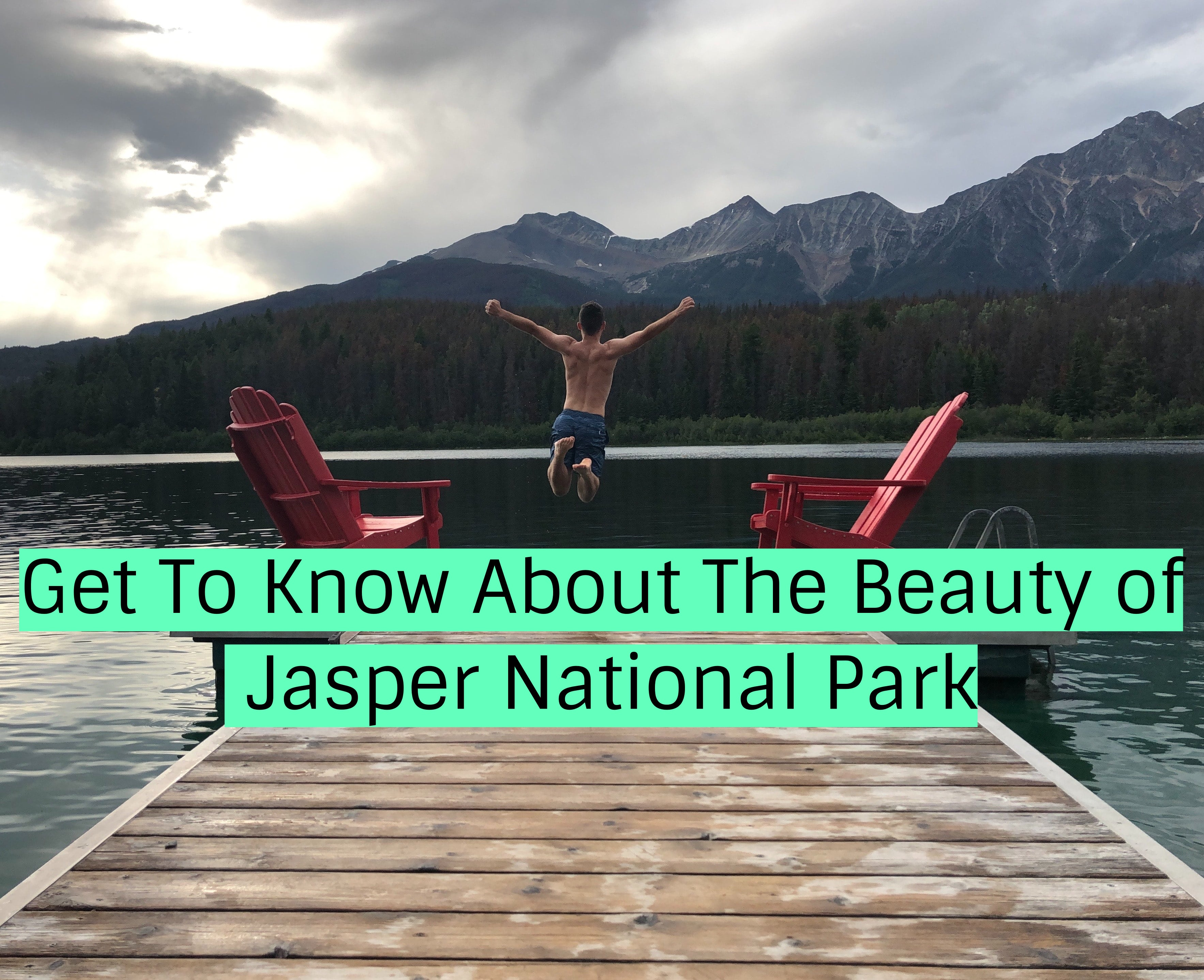 Get To Know About The Beauty of Jasper National Park