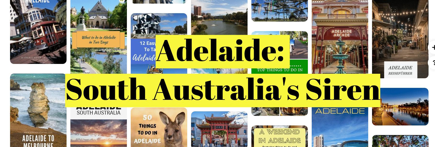 Adelaide: South Australia's Siren